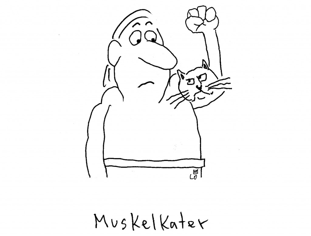 "The German word ""Muskelkater""—""Muscle Cat"" in English—expresses muscle fatigue after a workout. © Lo Graf von Blickensdorf"